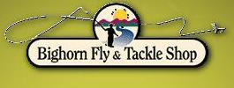 Bighorn Fly and Tackle